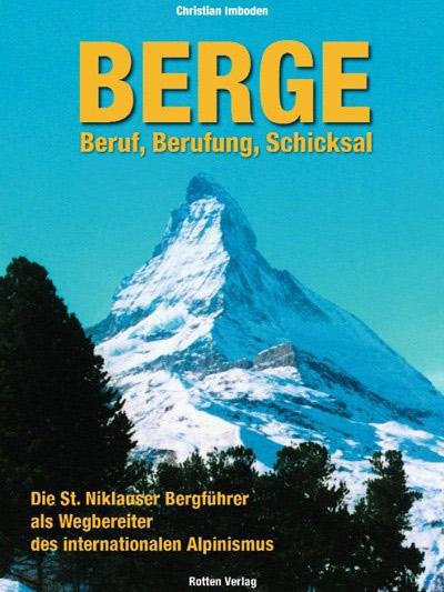 Berge-Beruf-Berufung-Schicksal-von-Christian-Imboden