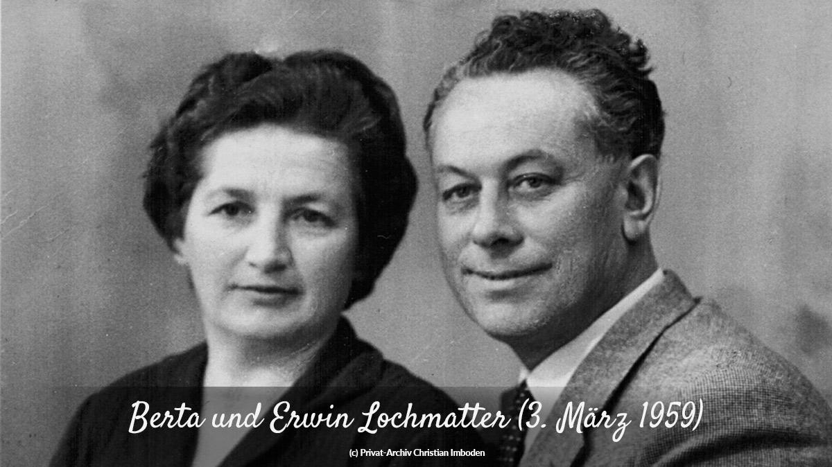Das Ehepaar Berta und Erwin Lochmatter